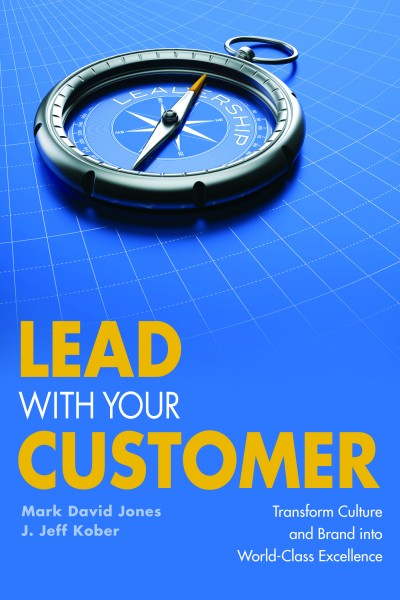Lead With Your Customer