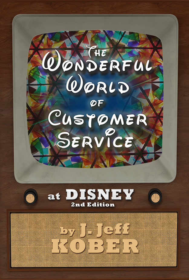 2nd Edition of The Wonderful World of Customer Service by J. Jeff Kober.