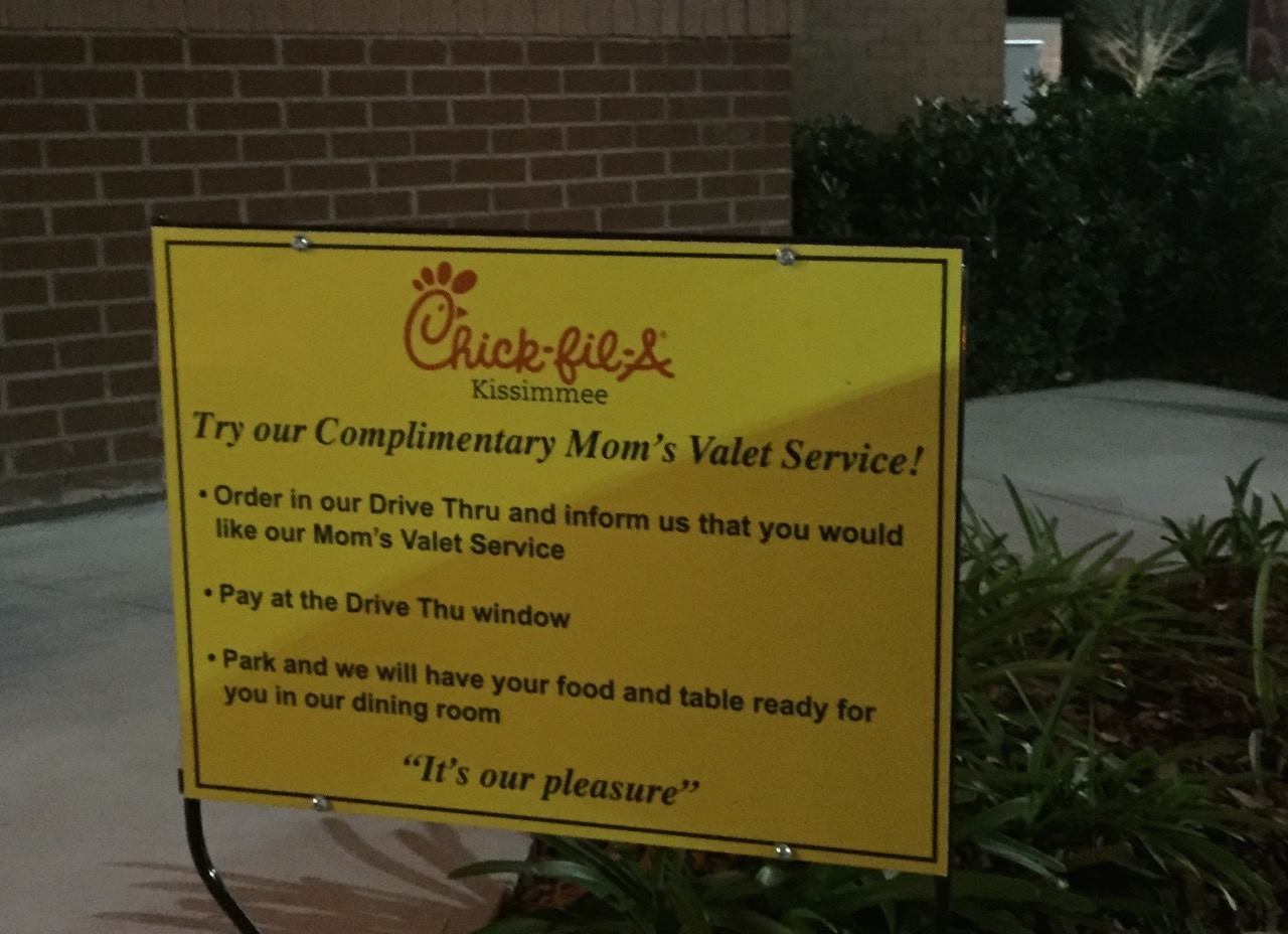Sign in the drive through of a Kissimmee Chick-fil-A. Photo by J. Jeff Kober.