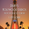 New Book: Disney's Hollywood Studios: From Show Biz to Your Biz