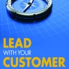 Lead With Your Customer1